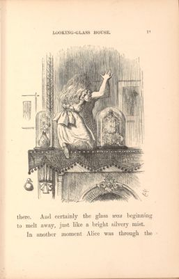 """Alice through the Looking-glass, from the chapter """"Looking-Glass House"""", Through the Looking Glass and What Alice Found There"""
